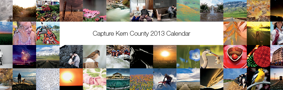 Capture Kern County 2013 Calendar Update